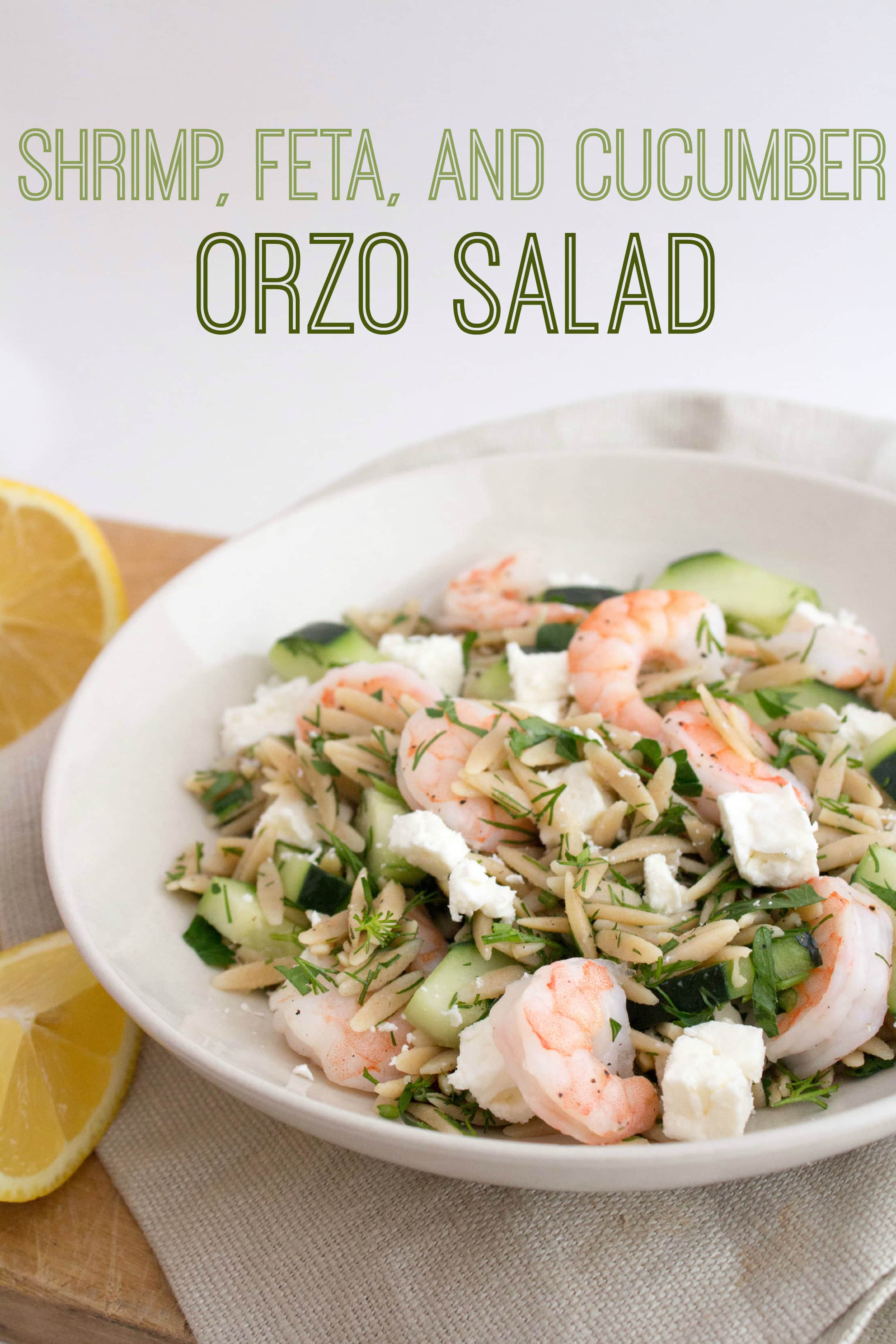 Shrimp Cucumber Feta Orzo Salad