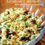Quinoa Salad with Pecans and Cranberries (recipe from our wedding!)