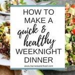 How to Make a Quick Healthy Dinner