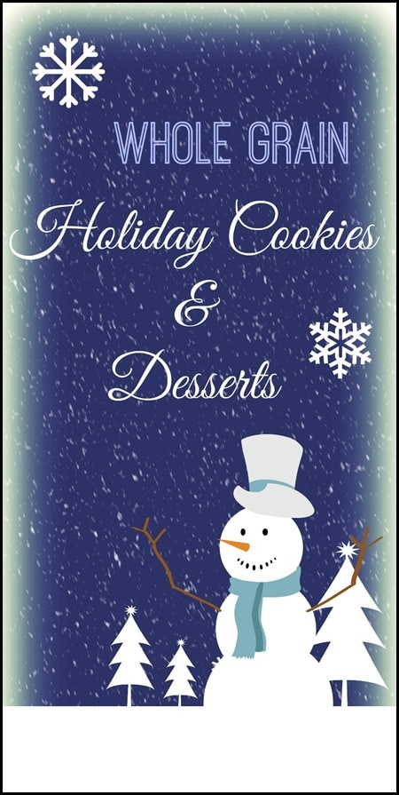 Whole grain holiday cookies desserts