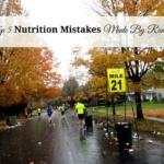 Top 5 Nutrition Mistakes Runners
