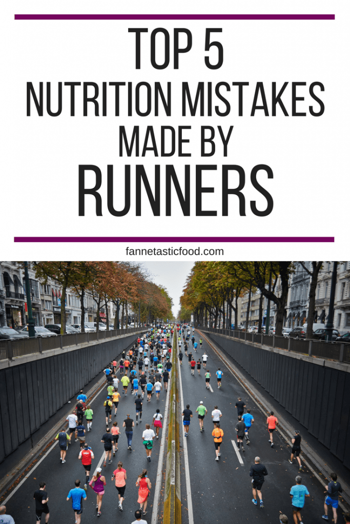 How to Eat for Running: The Top 5 Nutrition Mistakes Made by Runners -- from registered dietitian Anne Mauney of fannetasticfood.com
