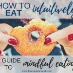 How to Eat Intuitively | A Guide to Mindful Eating