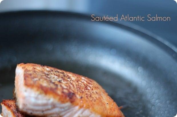Sauteed Atlanta Salmon marisamoore.com