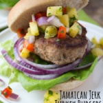 Jamaican Jerk Turkey Burgers with Pineapple Salsa