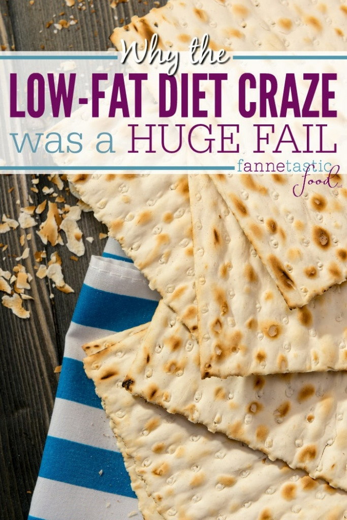 why the low fat diet craze was a fail