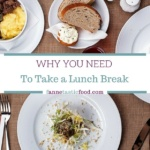 Why You Need to Take a Lunch Break