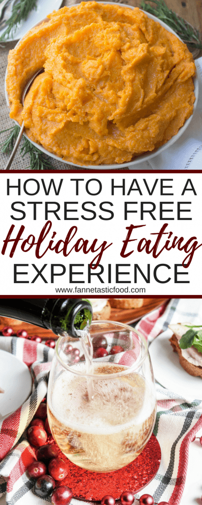 how to have a stress free holiday eating experience