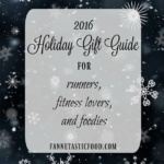 2016 Holiday Gift Guide for Runners, Fitness Lovers, and Foodies