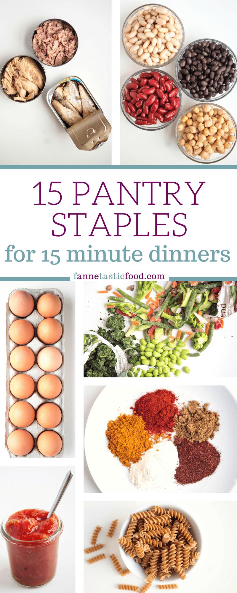 15 Minute Dinners Using 15 Pantry Staples