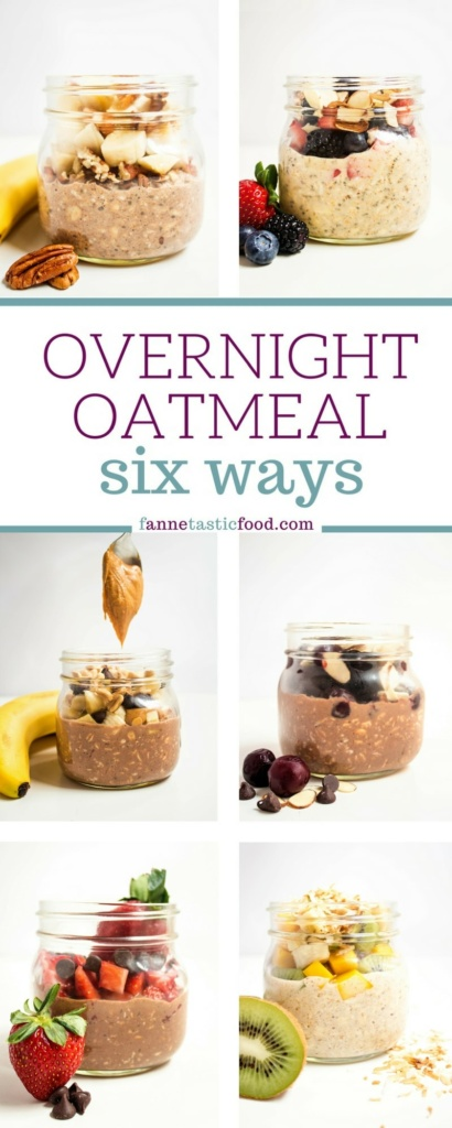 Overnight Oatmeal 6 Ways