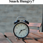 Are You Meal Hungry or Snack Hungry?