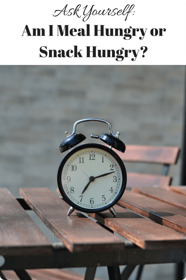 Am I Meal Hungry or Snack Hungry-