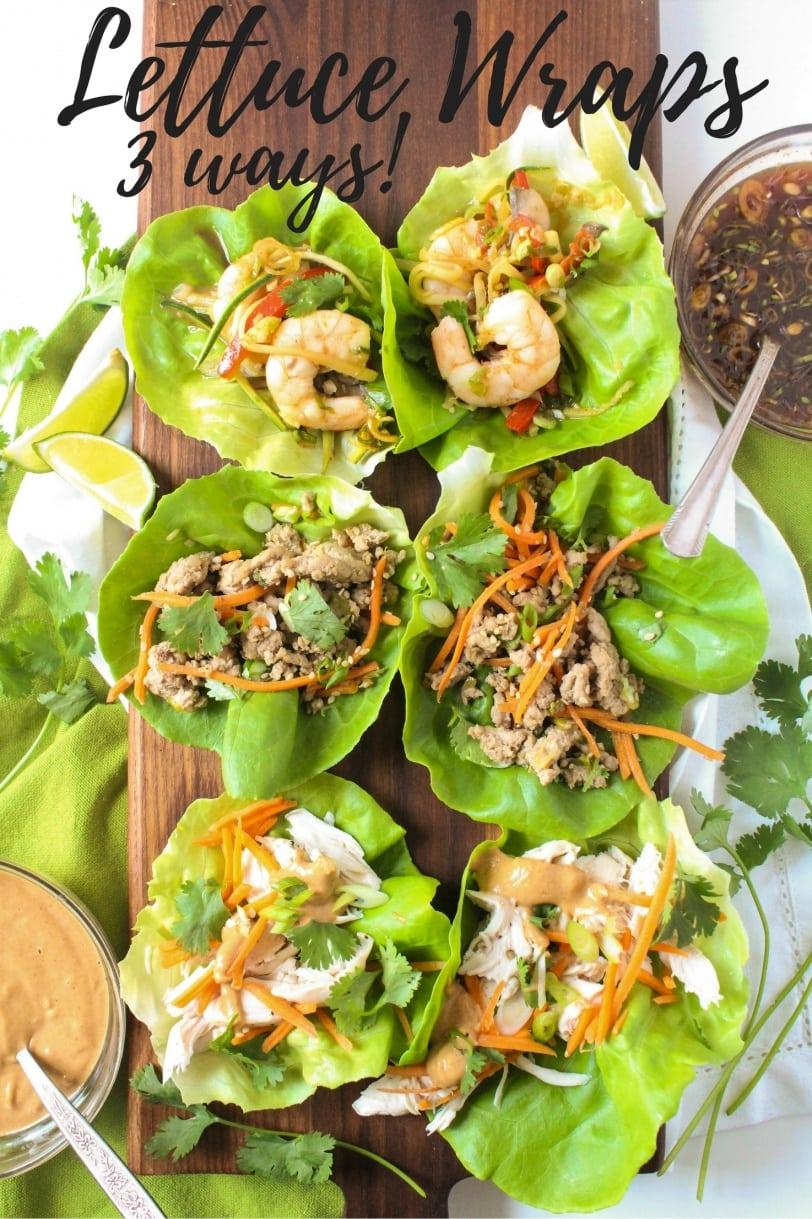 Healthy Lettuce Wrap Recipes - Lettuce Wraps 3 Ways!