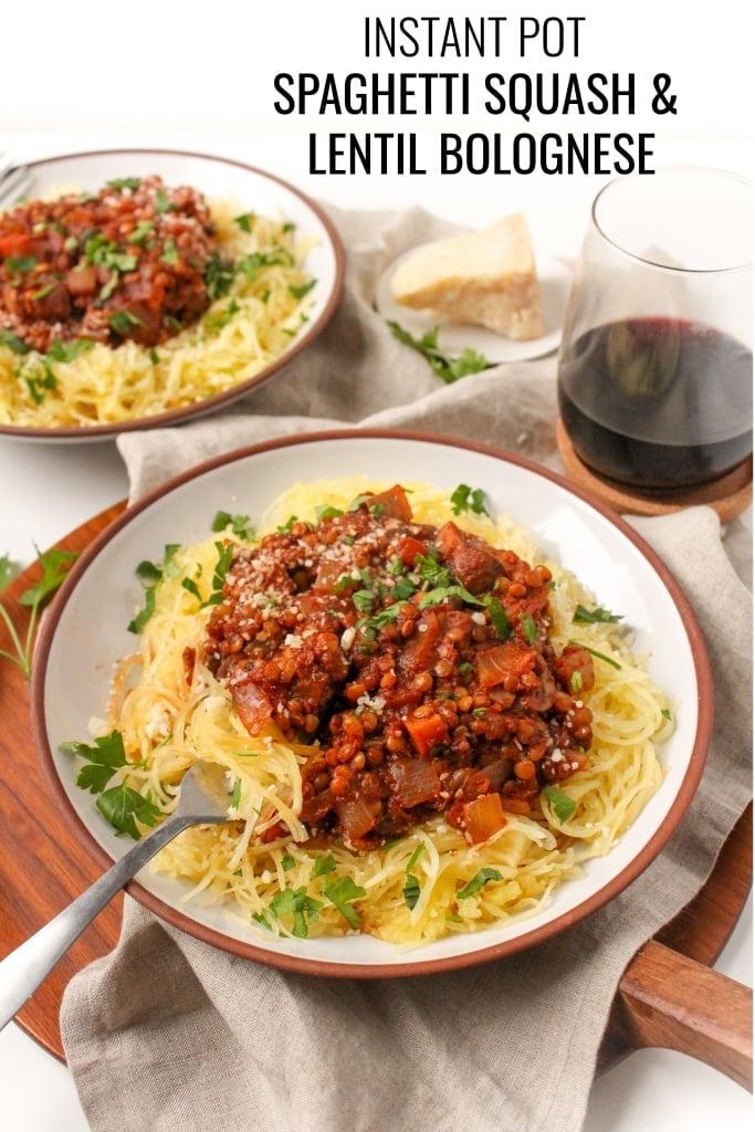 instant pot spaghetti squash and vegan lentil bolognese
