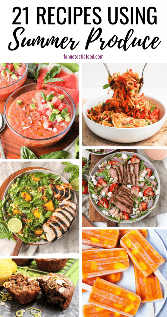 21 recipes with summer fruits & vegetables
