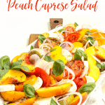 Heirloom Tomato & Peach Caprese Salad 2