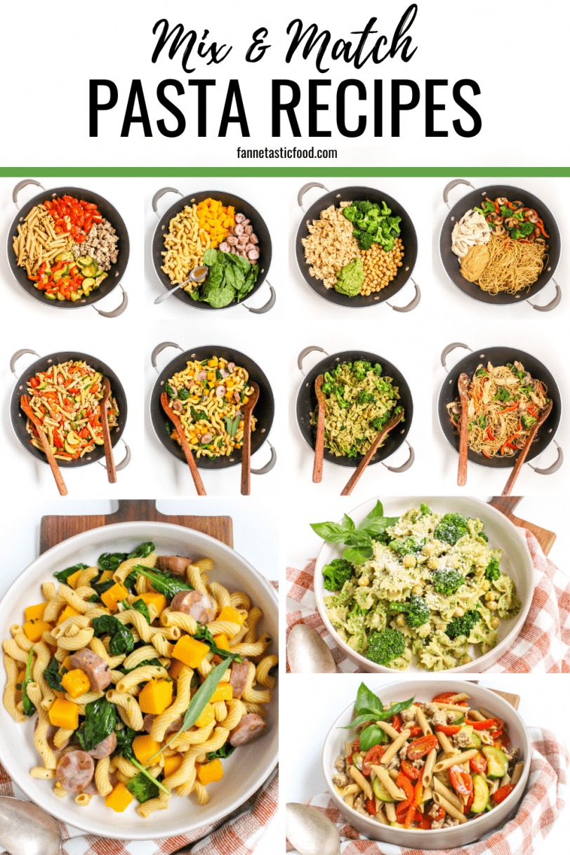 Mix & Match Pasta Recipes - the perfect formula for quick, easy, and healthy weeknight dinners!