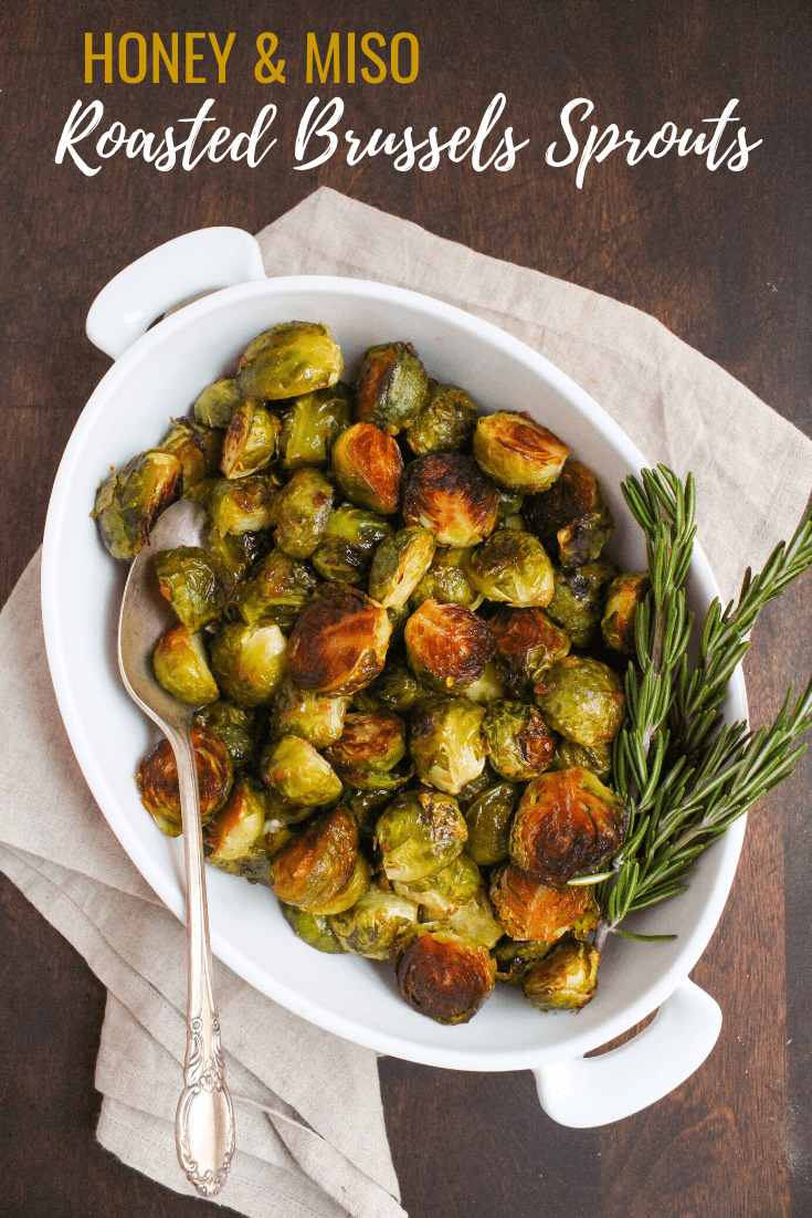 honey miso roasted brussels sprouts recipe