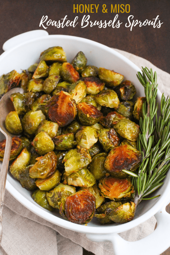 honey miso roasted brussels sprouts
