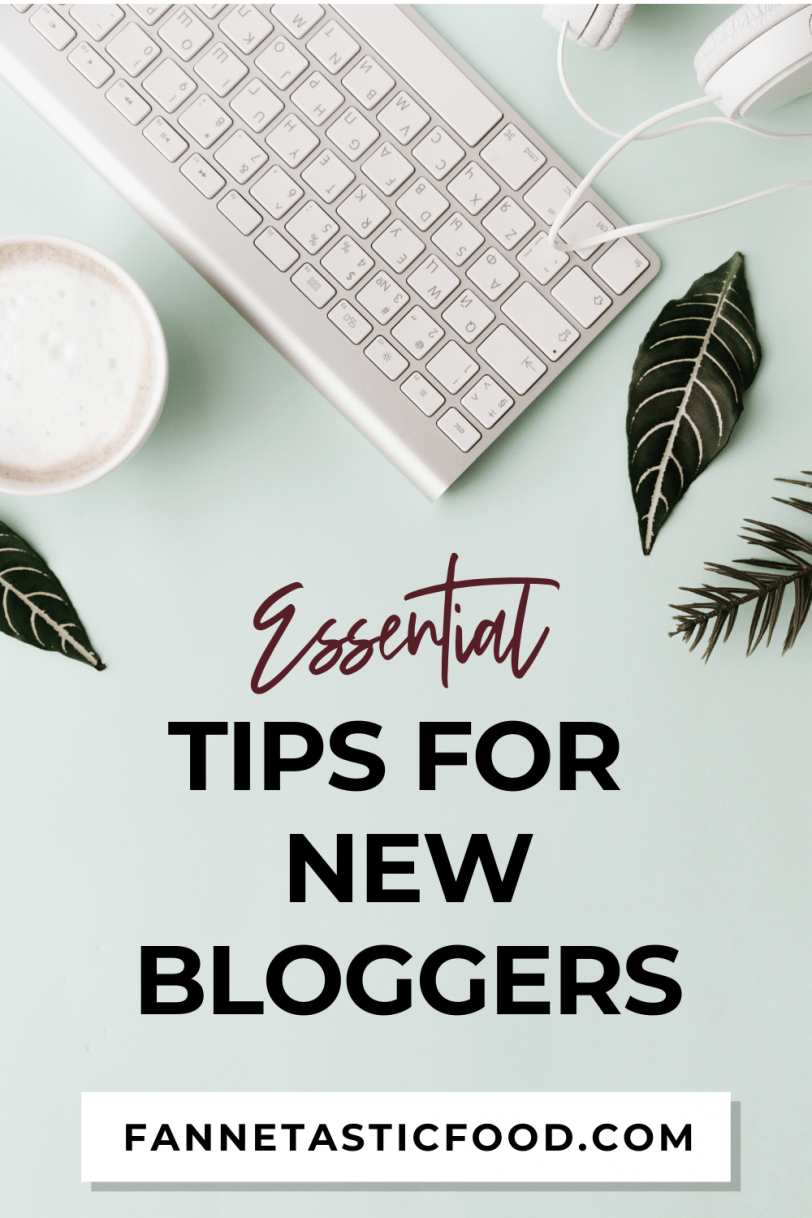 essential tips for new bloggers: how to blog tips and tricks