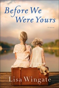 book cover: before we were yours by lisa wingate