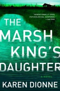 book cover: the marsh king's daughter by karen dionne