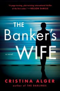 book cover: the banker's wife by christina alger
