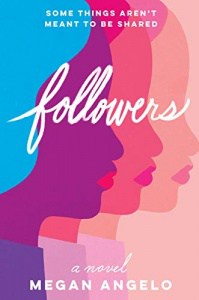 book cover: followers by megan angelo