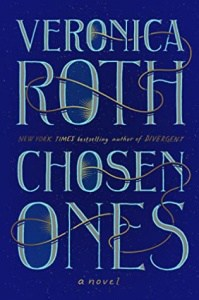 book cover: chosen ones by veronica roth