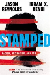 book cover: stamped: racism, antiracism, and you
