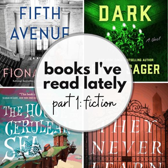 Fiction Books I've Read Lately