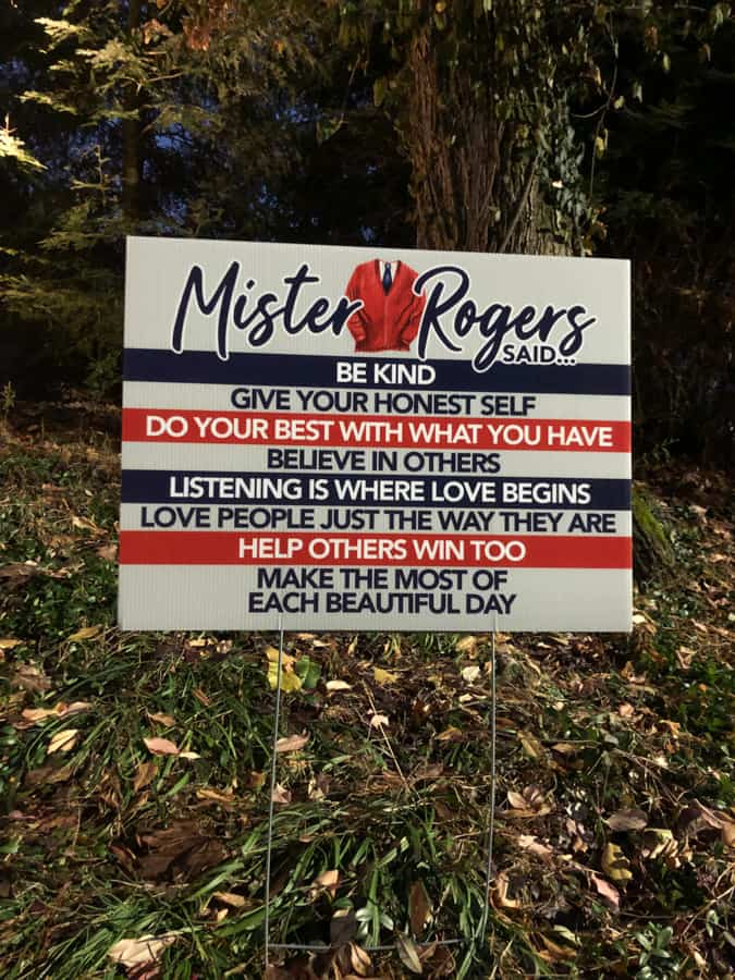 mister rogers yard sign
