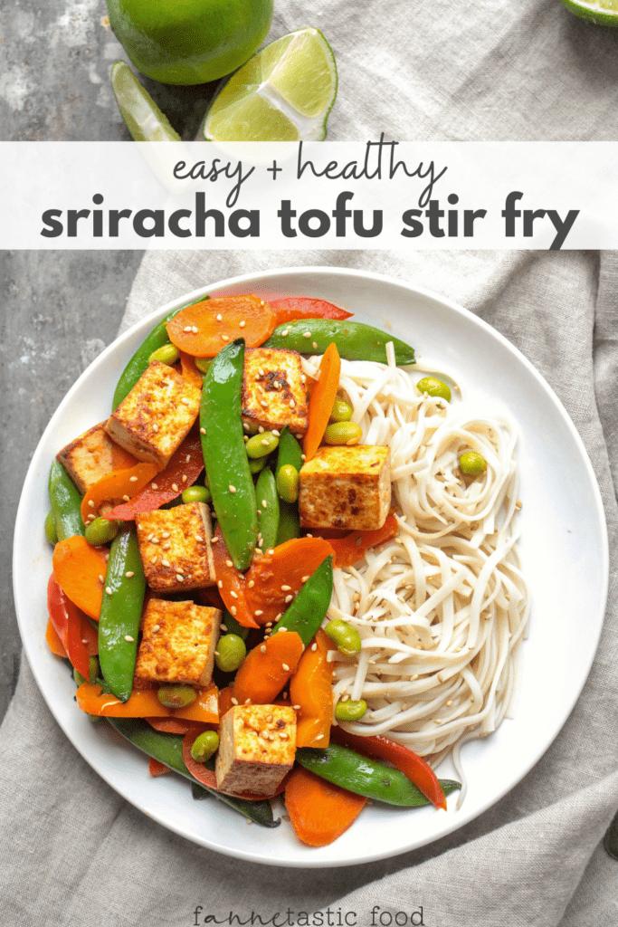 sriracha tofu stir fry